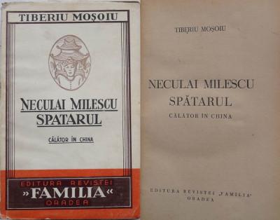 Tiberiu Mosoiu , Neculai Milescu Spatarul , calator in China , Editura Revistei Familia , Oradea , interbelica foto