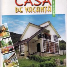 CASA DE VACANTA NR. 2 DIN 1 SEPTEMBRIE 2000 - Revista casa