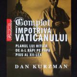 DAN KURZMAN, COMPLOT IMPOTRIVA VATICANULUI - Roman