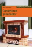 Bernd Grutzmacher - Construirea semineelor