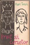 (C2442) PRINT SI CERSETOR DE MARK TWAIN, EDITURA TINERETULUI, BUCURESTI, 1959