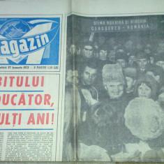 Ziarul magazin 27 ianuarie 1973 (ziua de nastere a lui ceausescu )