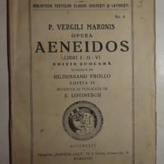 Vergilius Virgiliu ENEIDA CARTILE I, II SI VI editie scolara in limba latina cu note explicative de E. Lovinescu 1928 - Carte poezie