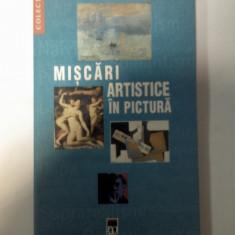 MISCARI ARTISTICE IN PICTURA - Patricia Fride-Carrassat si Isabella Marcade-  Larousse/Rao