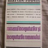 MARTHE ROBERT - ROMANUL INCEPUTURILOR SI INCEPUTURILE ROMANULUI