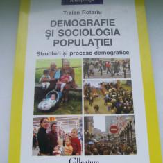 DEMOGRAFIE SI SOCIOLOGIA POPULATIEI TRAIAN ROTARIU