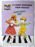 """O LIMBA MODERNA PRIN MUZICA  - SELECTED ENGLISH SONGS"", Nina Pascale, 2007, Alta editura"