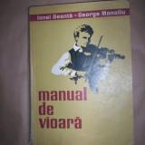 Manual de vioara(volumul 1)-Ionel Geanta, George Manoliu - Carte Arta muzicala