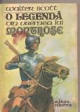 (C2556) O LEGENDA DIN VREMEA LUI MONTROSE DE WALTER SCOTT, EDITURA ALBATROS, GALATI, 1977
