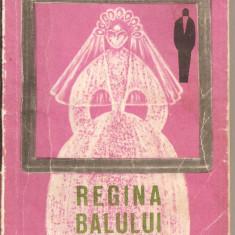 (C2525) REGINA BALULUI DE AL. STEFANOPOL, EDITURA PENTRU LITERATURA, 1968 - Nuvela