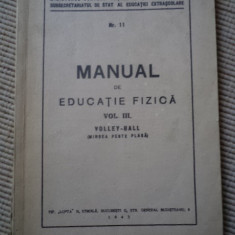 Manual de educatie fizica vol III volley ball volei 1943 carte fan sport veche