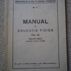 Manual de educatie fizica vol III volley ball volei 1943 carte fan sport veche, Alta editura