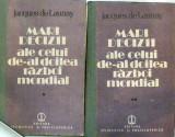 Mari decizii ale celui de-al doilea razboi mondial  Jacques de Launay, Alta editura, 1988