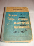 Norme DE TEHNICA A SECURITATII IN TRANSPORTURI SI TELECOMUNICATII-RARITATE