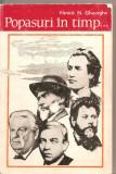 (C2594) POPASURI IN TIMP DE FANICA N. GHEORGHE, EDITURA ION CREANGA PE URMELE MARILOR NOSTRI SCRIITORI: EMINESCU, CREANGA, COSBUC, REBREANU, SADOVEANU
