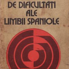 DICTIONAR DE DIFICULTATI ALE LIMBII SPANIOLE de ILEANA SCIPIONE teora