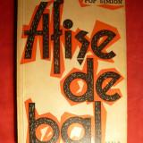 Pop Simion - Afise de Bal -Prima Ed. ESPLA 1960 - Nuvela