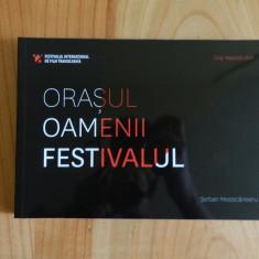 Orasul, Oamenii, Festivalul - Album TIFF 2012 - Cluj