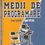 Medii de programare*teste grila - Carte Limbaje de programare
