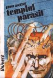 TEMPLUL PARASIT de ERWIN WICKERT