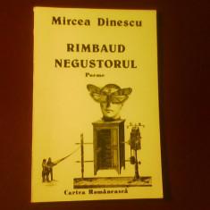 Mircea Dinescu Rimbaud negustorul. Poeme - Carte poezie