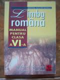 LIMBA ROMANA CLASA A  VI A .