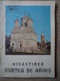 MANASTIREA CURTEA DE ARGES carte ilustrata foto biserica istorie religie 1975