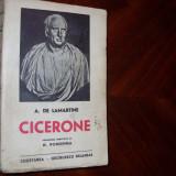 A. DE LAMARTINE - CICERONE { 1941, Ed. Cugetarea - Georgescu Delafras } * - Carte veche
