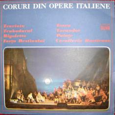 CORURI DIN OPERE ITALIENE - TRAVIATA, TOSCA, TRUBADURUL, TURANDOT, RIGOLETTO, PAIATE etc (DISC VINIL) - Muzica Opera electrecord
