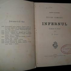 Dante Alighieri - Divina Comedie -Infernul- Trad. N.Gane, 1906 - Carte veche