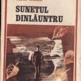 SUNETUL DINLAUNTRU de TUDOR ARGHEZI - Nuvela