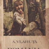 ROMANIA PITOREASCA de ALEXANDRU VLAHUTA - Carte de calatorie