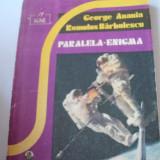 3+1 gratis -- George Anania, Romulus Barbulescu - Paralela - Enigma - Roman, Anul publicarii: 1991