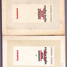 ZAHARIA STANCU -RADACINILE SINT AMARE VOL 4 SI 5 - Carte de lux