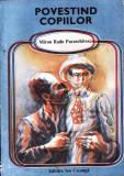 POVESTIND COPIILOR de MIRON RADU PARASCHIVESCU