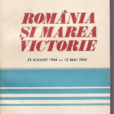 Romania si marea victorie-23 august1944-12 mai 1945-1 - Revista culturale