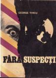 FARA SUSPECTI de GEORGE TIMCU