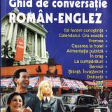 GHID DE CONVERSATIE ROMAN-ENGLEZ de ALINA-ANTOANELA STEFANIU si RADU LUPULEASA