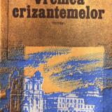 VREMEA CRIZANTEMELOR de NICOLAE MARGEANU - Roman, Anul publicarii: 1984