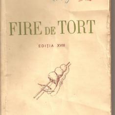 (C1912) FIRE DE TORT DE G. COSBUC, EDITURA CARTEA ROMANEASCA, BUCURESTI, 1944