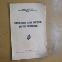 Radu Meitani Consideratiuni asupra evolutiunei dreptului international 1932 - Carte Drept international