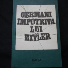 MARIN BADEA - GERMANI IMPOTRIVA LUI HITLER - Istorie
