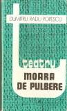 Dumitru Radu Popescu-Teatru*Moara cu pulbere, Dumitru Popescu