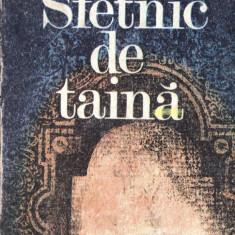 SFETNIC DE TAINA de STEFAN POPESCU - Roman, Anul publicarii: 1985