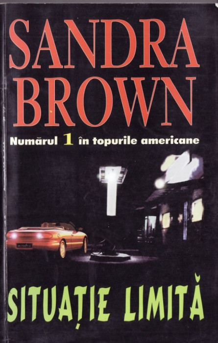 SITUATIE LIMITA de SANDRA BROWN