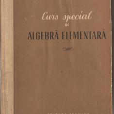 (C1880) CURS SPECIAL DE ALGEBRA ELEMENTARA DE S. I. NOVOSELOV, EDITURA TEHNICA, BUCURESTI, 1955, TRADUCERE DIN LIMBA RUSA - Curs hobby