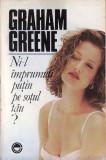 NI-L IMPRUMUTI PUTIN PE SOTUL TAU? de GRAHAM GREENE