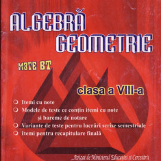 MATEMATICA (ARITMETICA, ALGEBRA, GEOMETRIE) - CULEGERE PT CLASA A VIII A de ARTUR BALAUCA ED. TAIDA