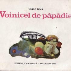 VOINICEL DE PAPADIE de VASILE DIMA (1982) - Carte poezie copii