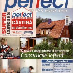 PERFECT PENTRU CASA MEA NR. 4/2004 - Revista casa